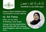 Innalillahi wa inna ilaihi raji'un, Nyai Hajjah  Siti Fatma Wafat