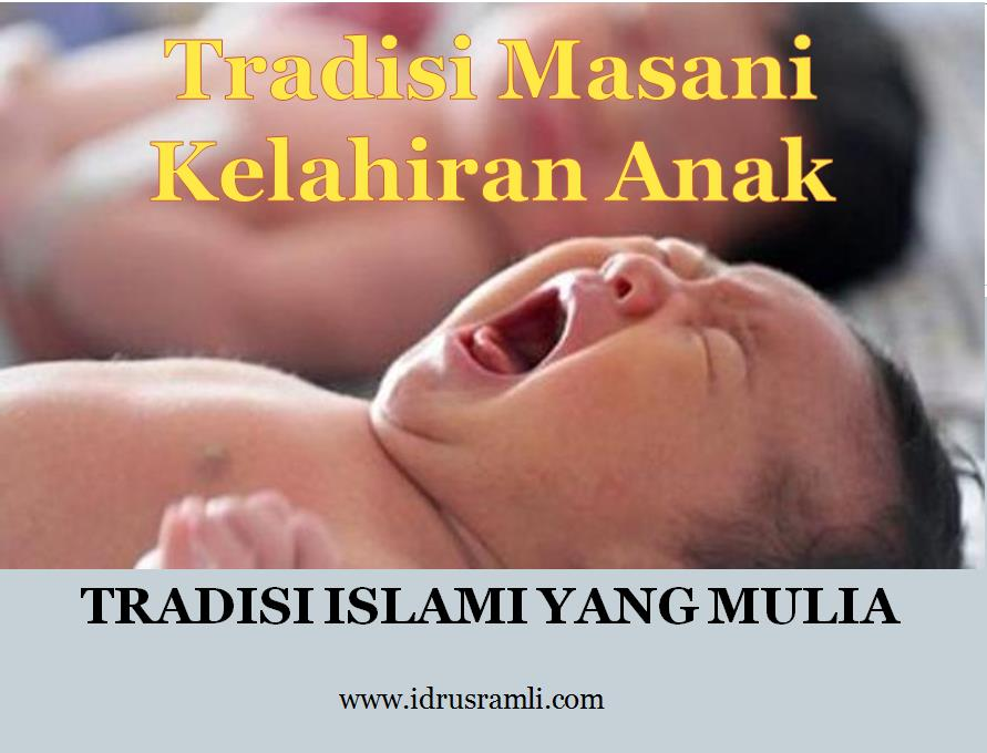 tradisi masani kelahiran anak bayi