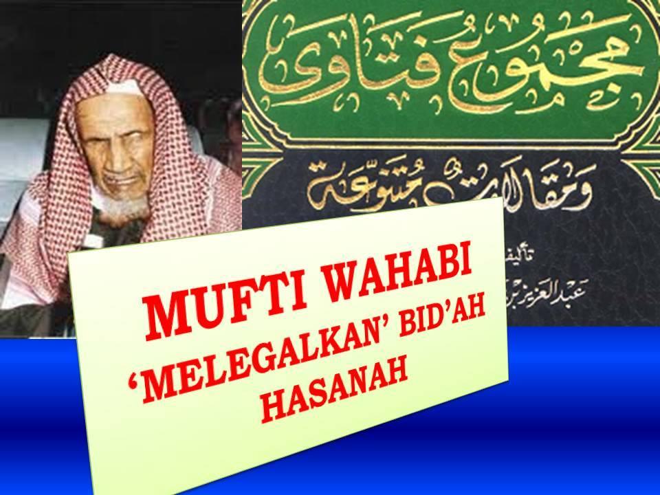 mufti wahabi legalkan bidah hasanah1